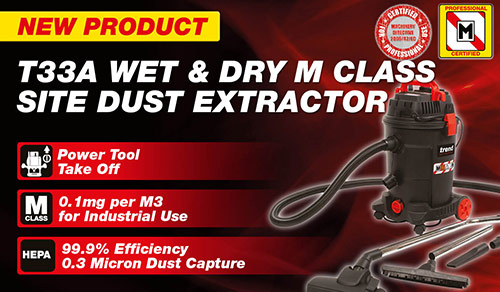 T33 Wet & Dry M Class Site Dust Extractor